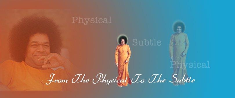 Саи Баба - От физической формы к тонкой